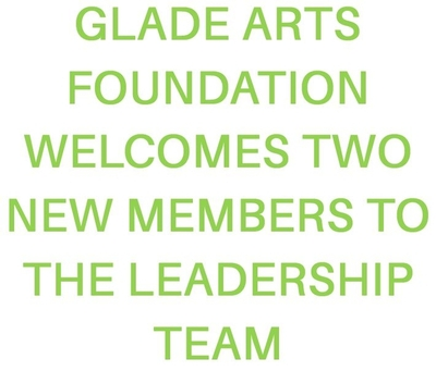 Glade Arts Foundation - Welcomes Elisabeth Stavinoha and Cynthia Reid