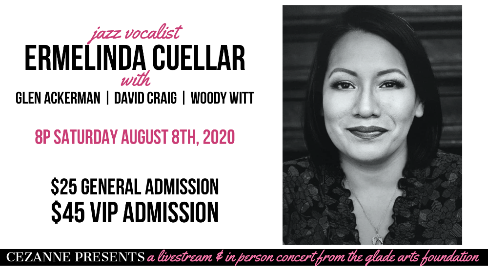 Cezanne Presents at Glade: Jazz Vocalist Ermelinda Cuellar