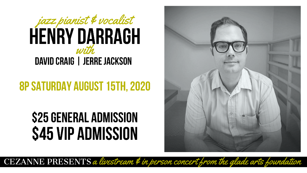 Cezanne Presents: Jazz pianist and Vocalist Henry Darragh